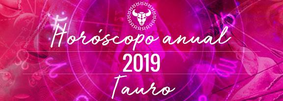 Horóscopo de Tauro 2019